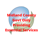 Midland County Govt Only Providing Essential Services